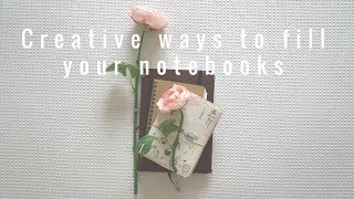 Creative Ways to Fill Your Notebooks 📘✏️
