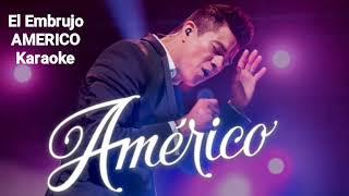 El Embrujo // Americo // Karaoke