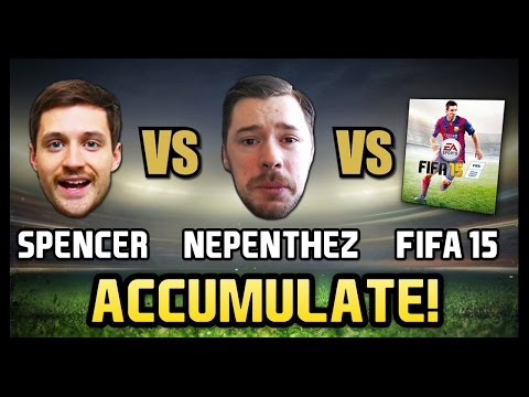 SPENCER vs NEPENTHEZ vs FIFA 15 - Accumulate