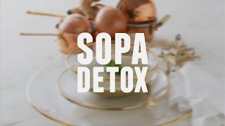 Sopa detox – Dicas de Bem-Estar – Lucilia Diniz