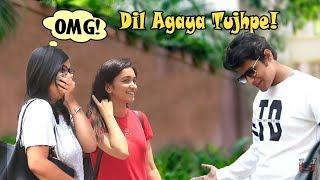 """Dil Aagaya Tujhpe!"" Prank on Cute Girls | Pranks In India | #Thrusterstrolls E08"