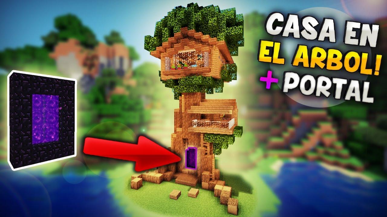Minecraft como hacer una casa en el rbol con portal al - Casa en el arbol ...