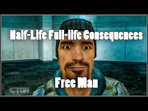 Half-Life: Full-Life Consequences: Free Man