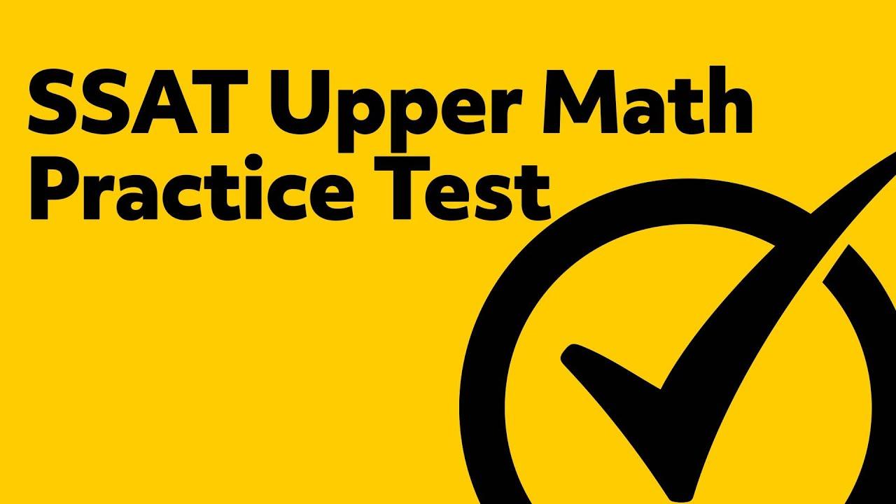 Free SSAT Upper Quantitative Math Exam Practice Test