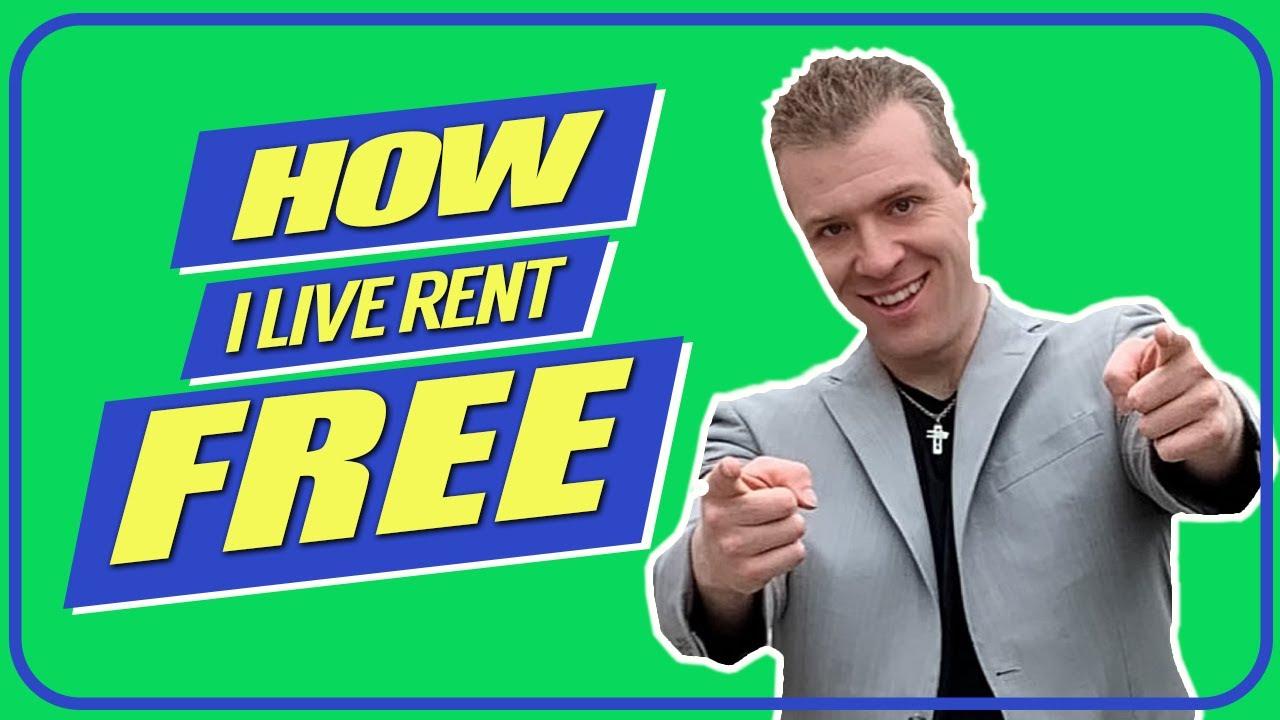 How I Live Rent Free - YouTube