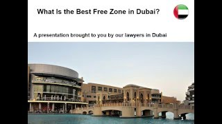 Best Free Zone in Dubai
