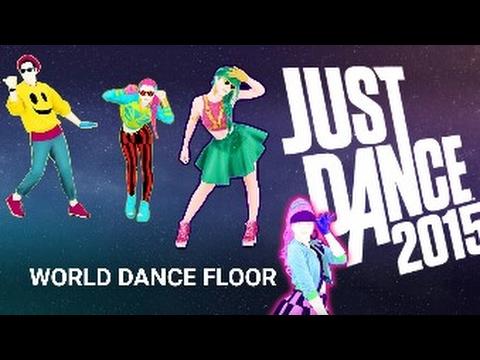 JUST DANCE 2015 : WORLD DANCE FLOOR #1