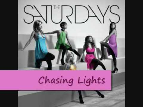 The Saturdays - Chasing lights(song)
