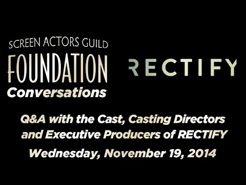 Conversations with the Cast, Casting Directors and Executive Producers of RECTIFY