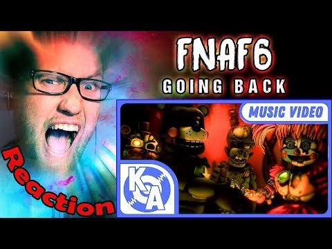 """Going Back"" FNAF 6 Song By Kyle Allen Music (feat TryHardNinja & Caleb Hyles) REACTION!"
