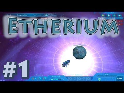 """Etherium """"Lasst die Weltraumschlacht beginnen!"""" #01 [GER]"""