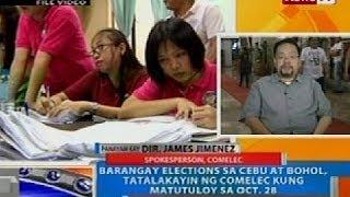 NTG: Brgy. election sa Cebu at Bohol, tatalakayin ng COMELEC kung matutuloy sa Oct. 28