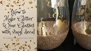 How to make glitter wine glasses with vinyl decal!