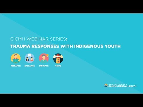 Trauma Responses with Indigenous Youth