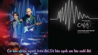 Phan Đinh Tùng | Có Bao Nhiêu Người Trên Đời | Lyrics Video