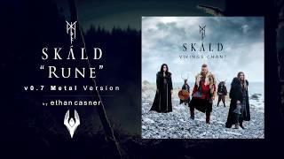 "Skald - ""Rune"" Metal Version"