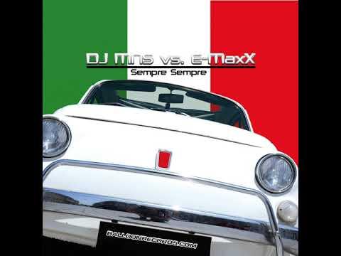 DJMNS Vs. E-MaxX - Sempre Sempre (Original Electro Mix)