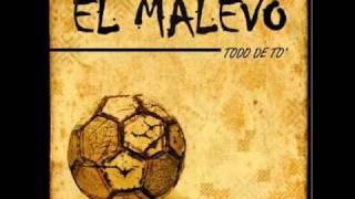 El Malevo - Al Mismo Tiempo