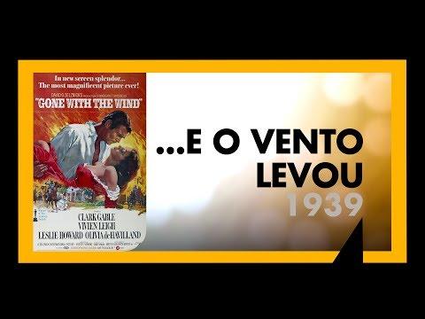 ...E O VENTO LEVOU 1939  SESSÃO 015  MEU TIO OSCAR