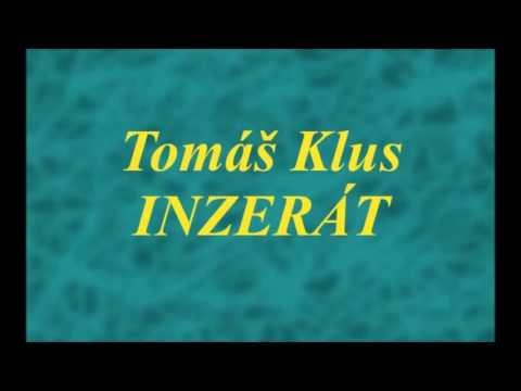 Tomáš Klus - Inzerát (lyrics)