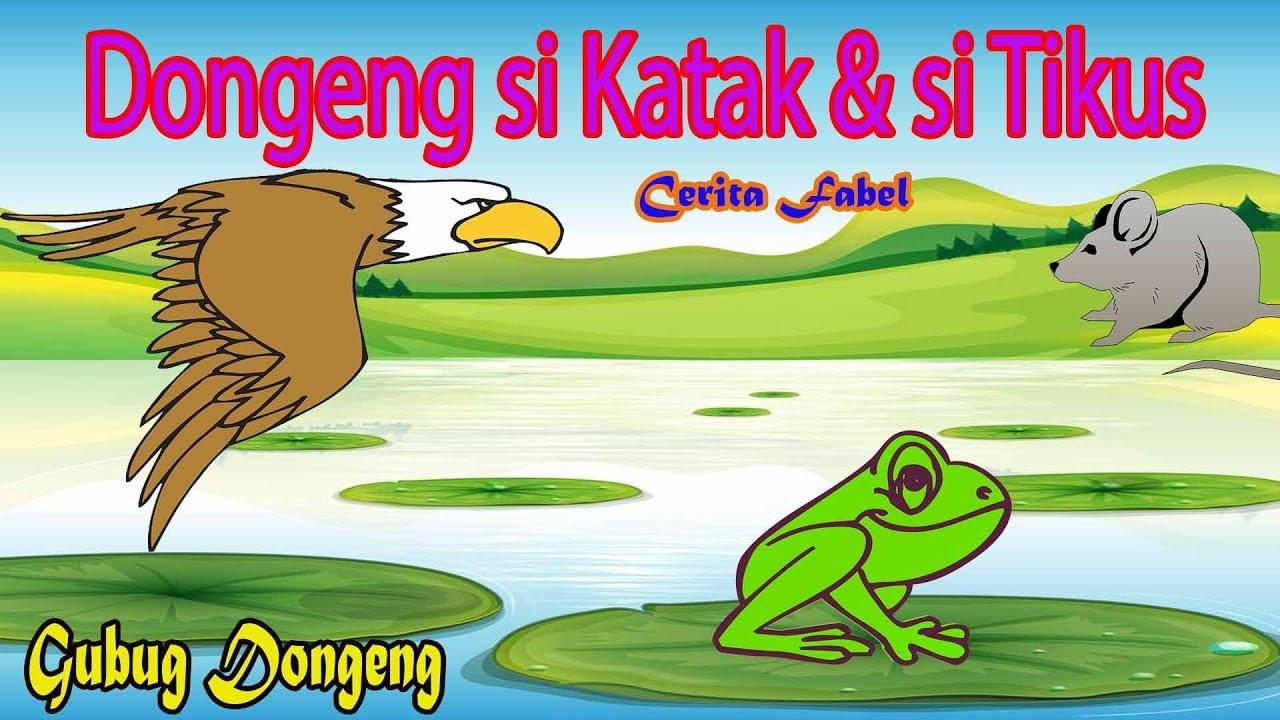 Dongeng Si Katak Dan Si Tikus Cerita Fabel Inspiratif Bahasa