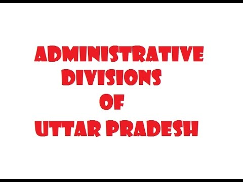 Administrative divisions of Uttar Pradesh for UPPSC LOWER UPPER PCS RO ARO