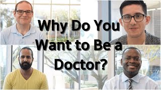 Скачать Why Do You Want To Be A Doctor