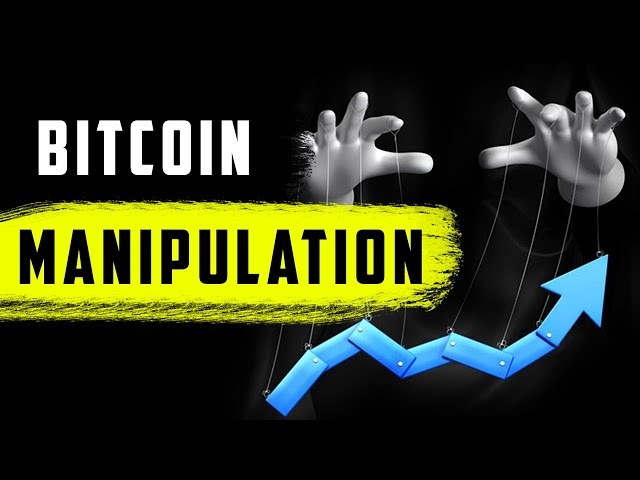 Bitcoin : How Market Manipulation Works ? (Who, why and how)