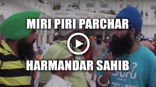 Punjabi Parchar about Miri Piri @ Harimandar Sahib