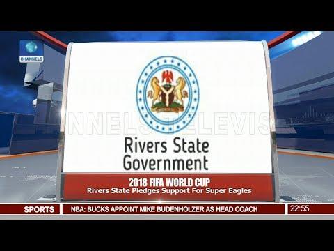 Rivers State Pledges Support For Super Eagles Pt 4 | News@10 |