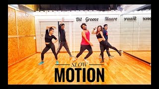 Slow Motion | Bharat | Salman Khan | Fitness Dance Routine | Dil Groove Mare