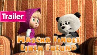 Mascha und der Bär - Mascha findet einen Freund 🐼 (Trailer)