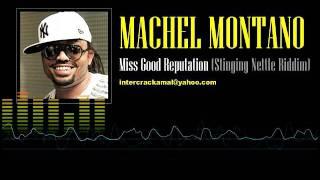 Machel Montano - Miss Good Reputation (Stinging Nettle Riddim)