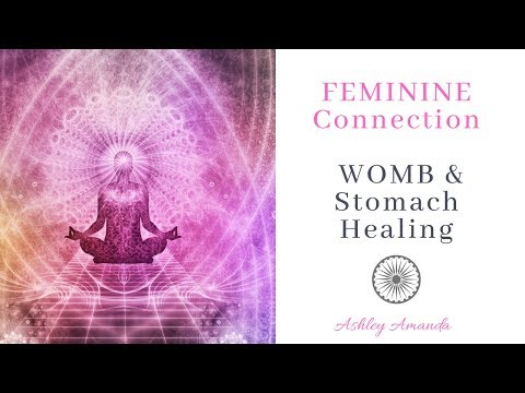 FEMININE Connection- WOMB & Stomach Healing