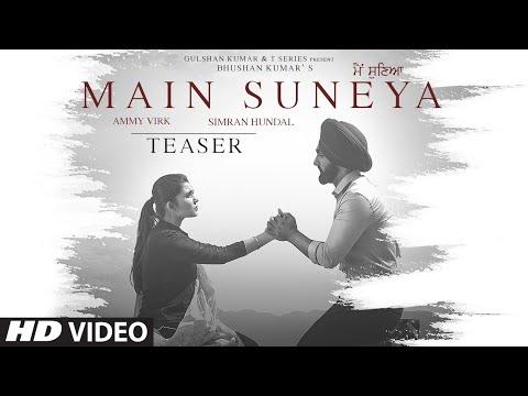 Main Suneya Song Teaser | Ammy Virk, Sunny Vik | Raj | Bhushan Kumar