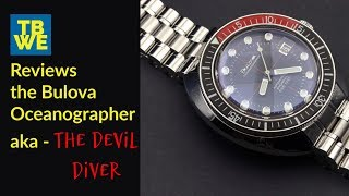 TBWE Reviews the Bulova Oceanographer - Ref. #98B320
