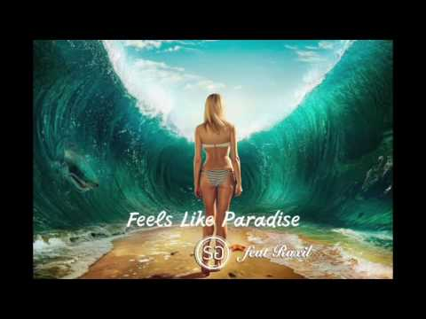 SG ft Raxil - Feels like paradise