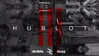 "Rich Soul - Hublot ""FML"" (Music Video)"
