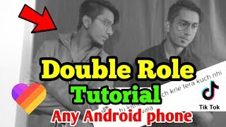 How To Make Double Role Video Any Android Phone   How To Clone Yourself  