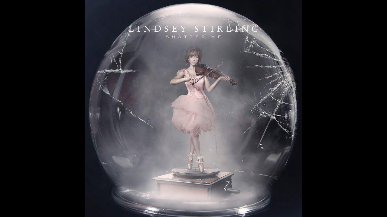 Lindsey Stirling Shatter Me Full Album Hd Youtube
