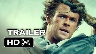 In the Heart of the Sea Official Teaser Trailer #1 (2015) - Chris Hemsworth Movie HD