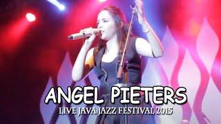 Video Angel Pieters - Terburu Cinta Live Java Jazz Festival 2015 download MP3, 3GP, MP4, WEBM, AVI, FLV Juni 2018