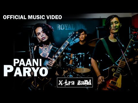 Paani Paryo | X-tra Band | Official  Music Video