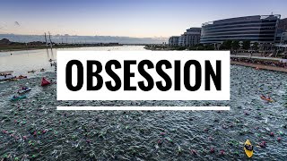 OBSESSION // Triathlon Motivation 2017