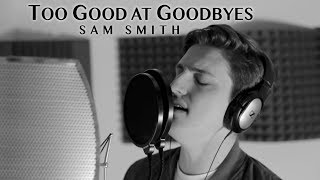 Too Good at Goodbyes - Sam Smith - Vocal Remix [OFFICIAL VIDEO]