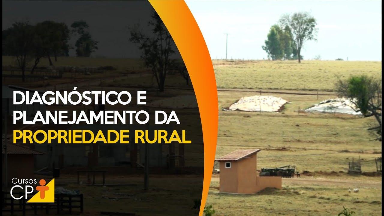 Faça o diagnóstico correto de sua propriedade rural e planejamento de melhorias l Cursos CPT