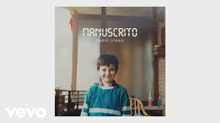 David Otero - Manuscrito (Audio)