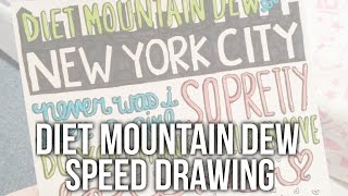 Speed Drawing: Diet Mountain Dew by Lana Del Rey