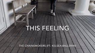 This Feeling (Cover) - The Chainsmokers ft. Kelsea Ballerini
