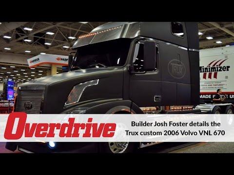Builder Josh Foster Details The Trux Custom 2006 Volvo VNL 670